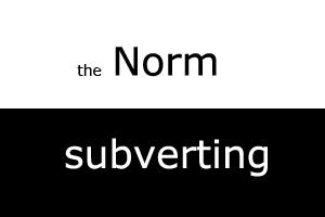 subvertingnorm