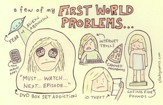 first_world_problems