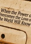 when-the-power-of-love-overcomes-the-love-of-power-the-world-will-know-peace-8
